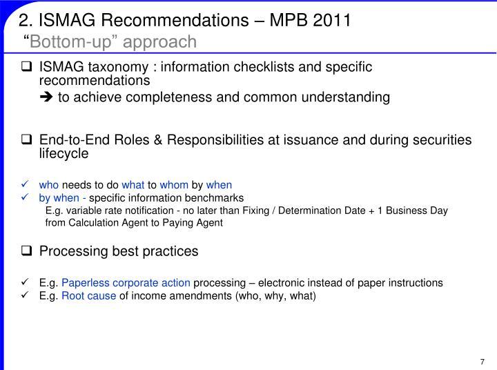 2. ISMAG Recommendations – MPB 2011