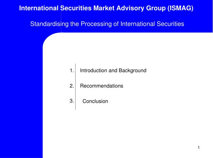 International Securities Market Advisory Group (ISMAG)