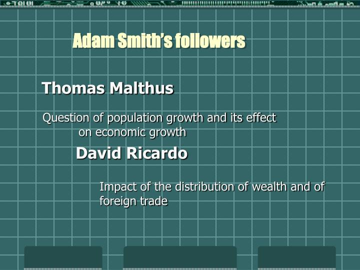 Adam Smith's followers