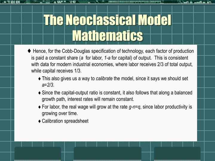 The Neoclassical Model