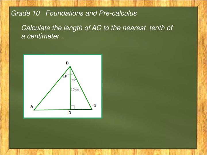 Grade 10   Foundations and Pre-calculus