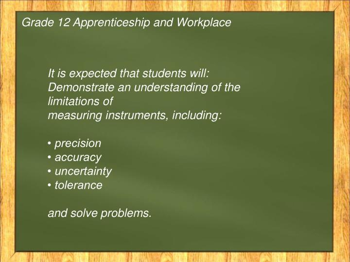 Grade 12 Apprenticeship and Workplace