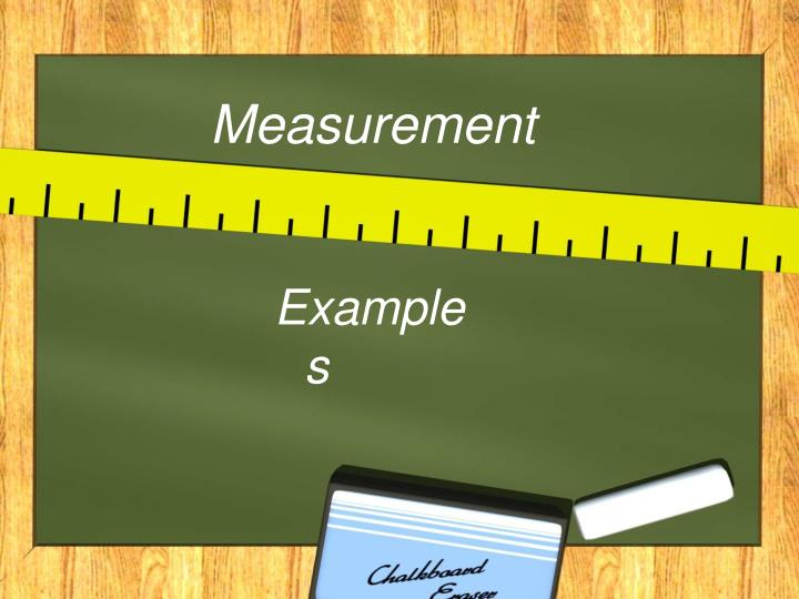 Measurement
