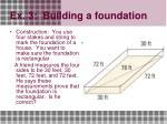 ex 3 building a foundation