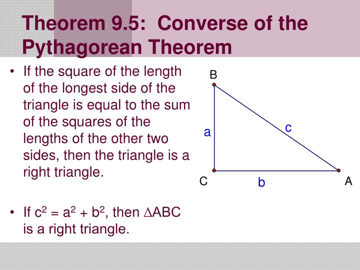 Theorem 9 5 converse of the pythagorean theorem