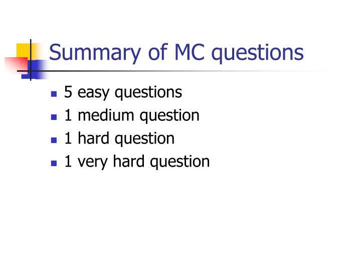 Summary of MC questions