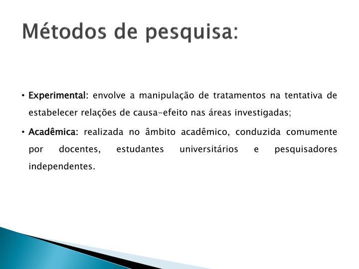 Métodos de pesquisa: