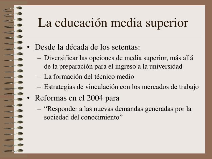 La educación media superior