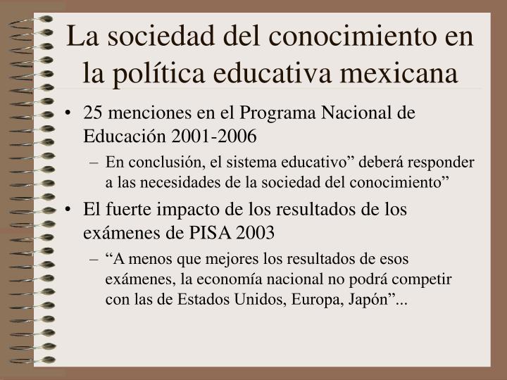La sociedad del conocimiento en la política educativa mexicana