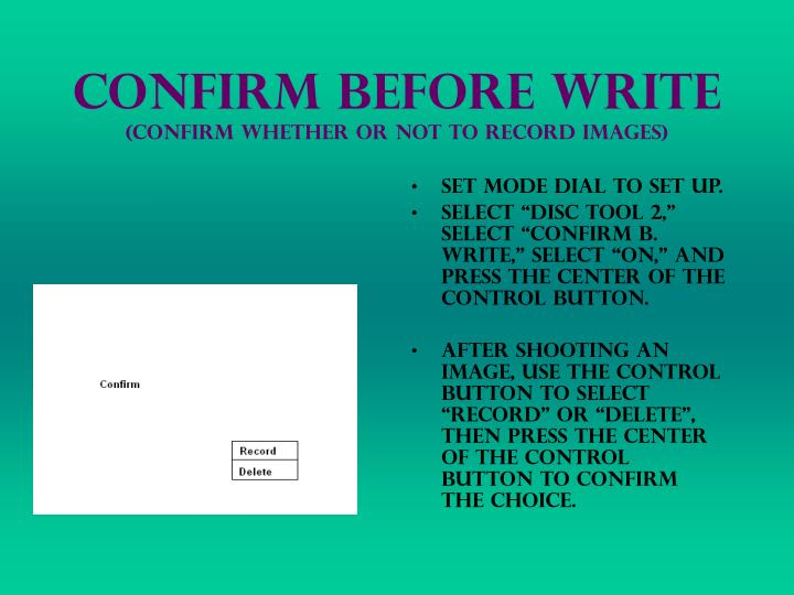 Confirm before write