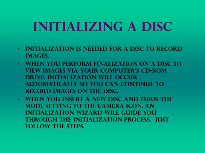 Initializing a Disc