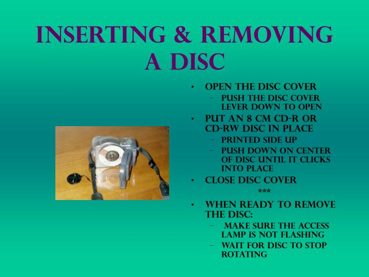 Inserting & Removing a Disc