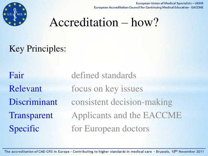 Accreditation – how?