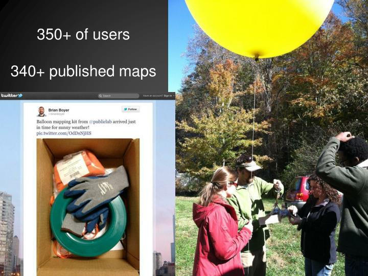 350 of users 340 published maps