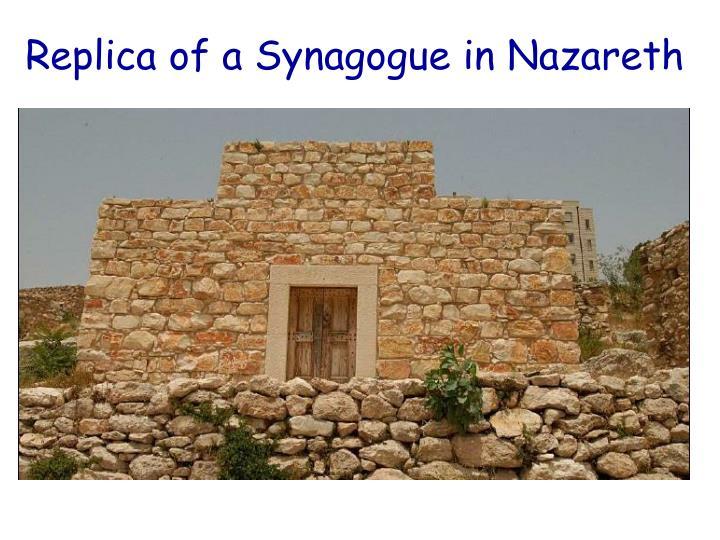 Replica of a Synagogue in Nazareth