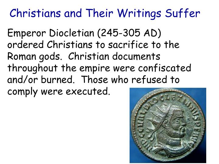 Christians and Their Writings Suffer