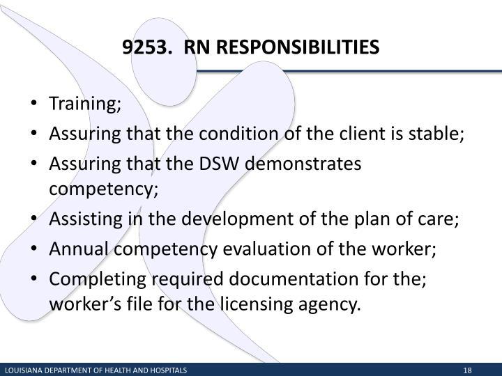 9253.  RN RESPONSIBILITIES
