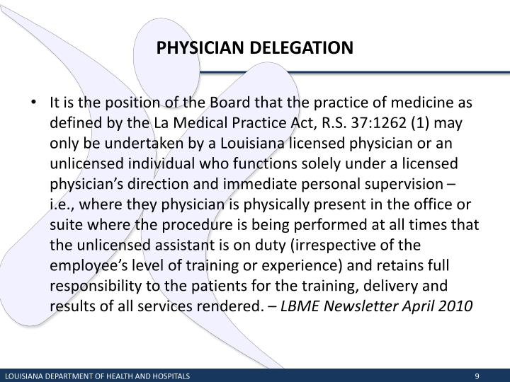 PHYSICIAN DELEGATION