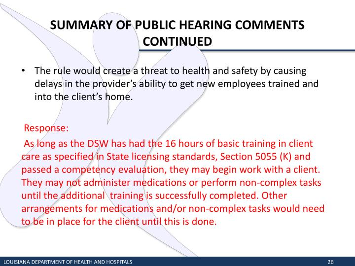 SUMMARY OF PUBLIC HEARING COMMENTS CONTINUED