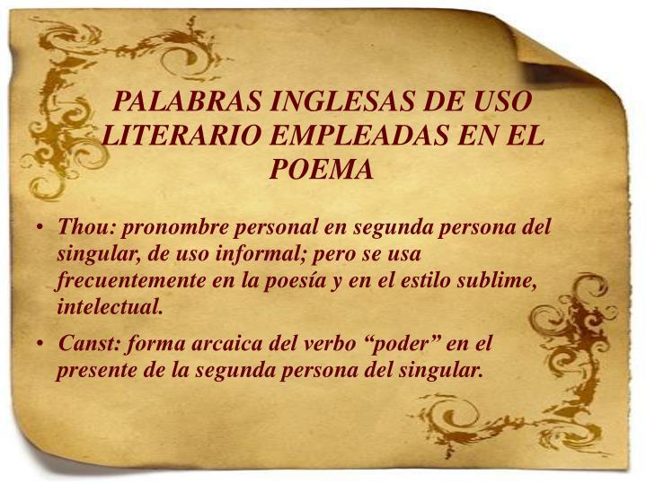 PALABRAS INGLESAS DE USO LITERARIO EMPLEADAS EN EL POEMA