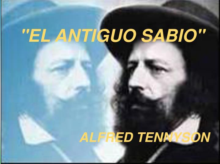 """""""EL ANTIGUO"""