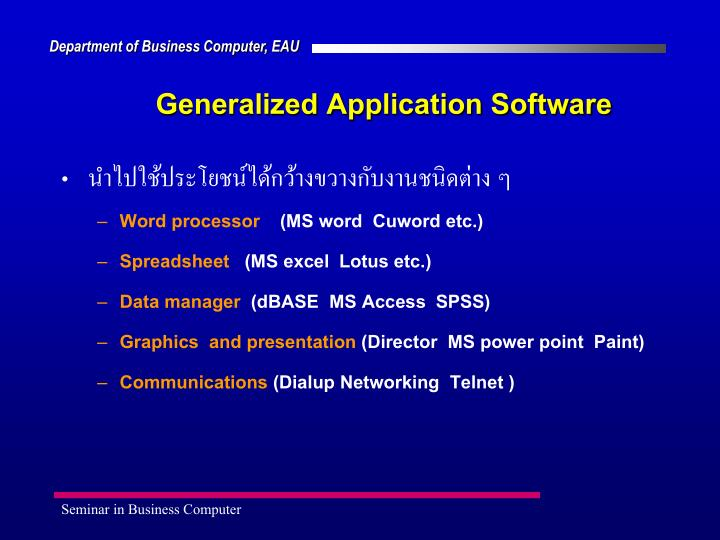 Generalized Application Software