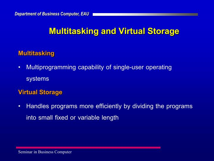 Multitasking and Virtual Storage