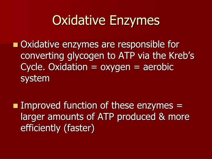 Oxidative Enzymes