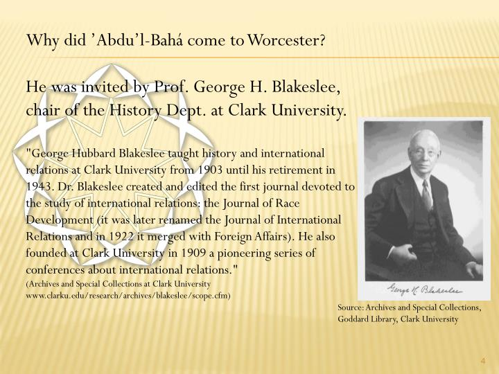 Why did 'Abdu'l-Bahá come to Worcester?
