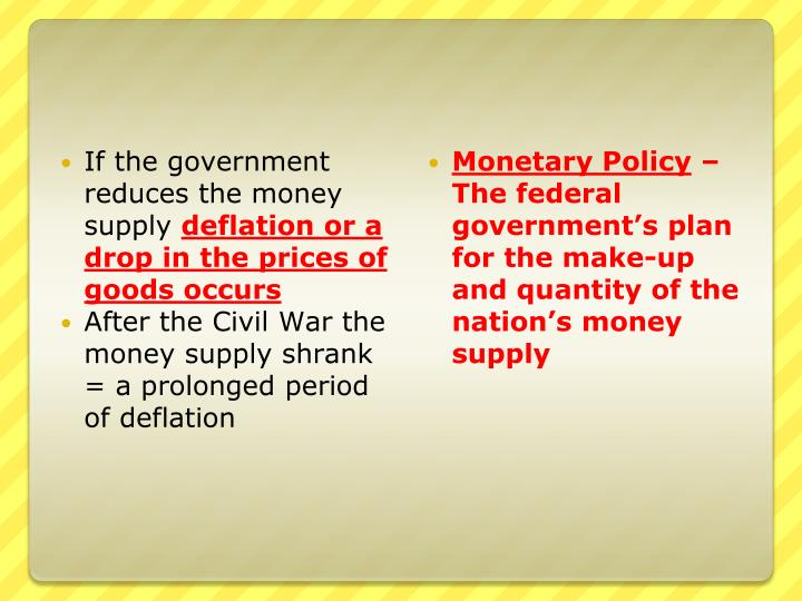 If the government reduces the money supply