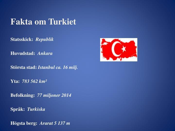 Fakta om Turkiet