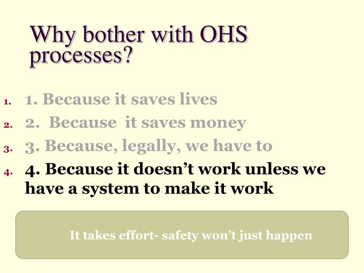 Why bother with OHS processes?