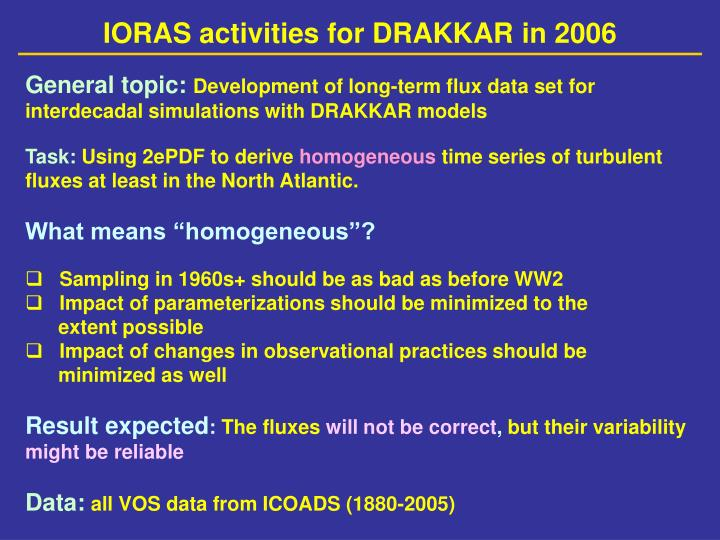 IORAS activities for DRAKKAR in 2006