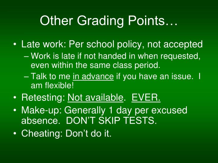 Other Grading Points…