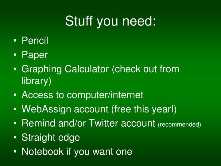 Stuff you need: