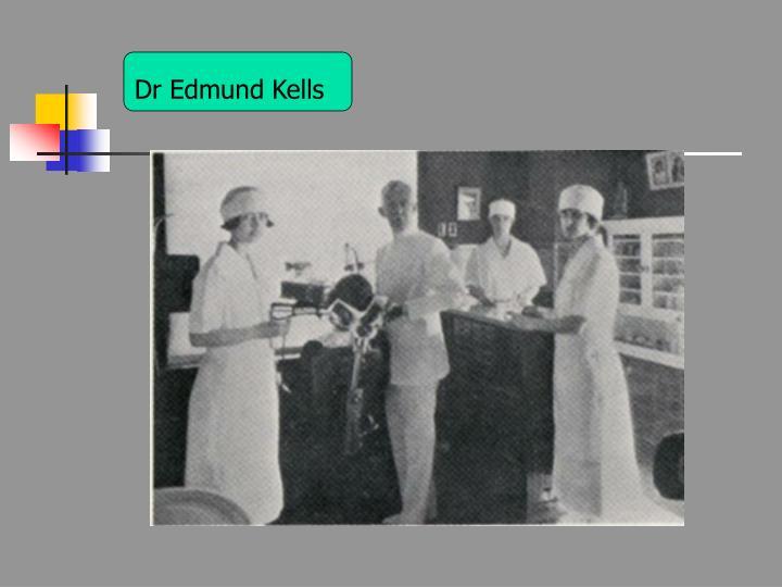 Dr Edmund Kells