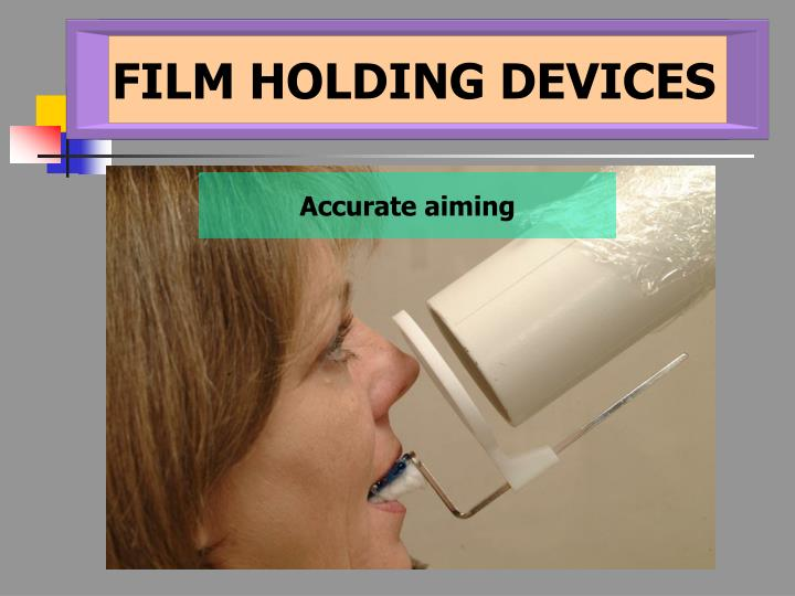 FILM HOLDING DEVICES