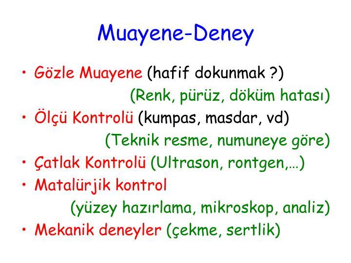 Muayene-Deney