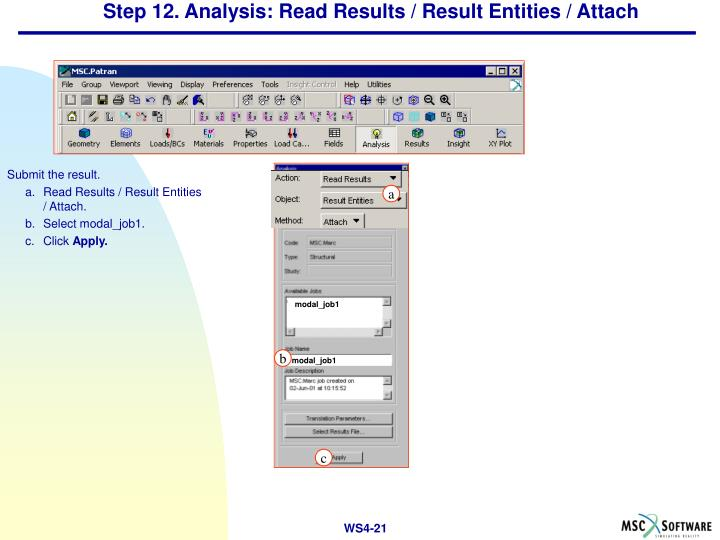 Step 12. Analysis: Read Results / Result Entities / Attach