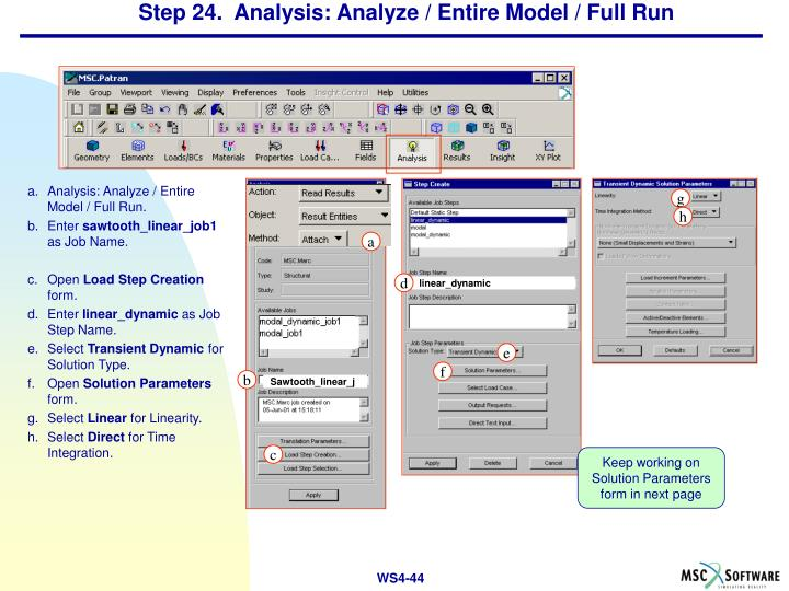 Step 24.  Analysis: Analyze / Entire Model / Full Run