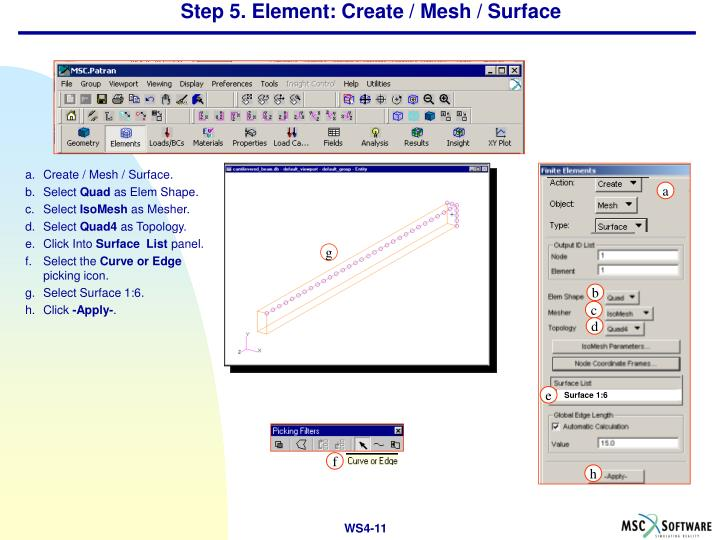 Step 5. Element: Create / Mesh / Surface