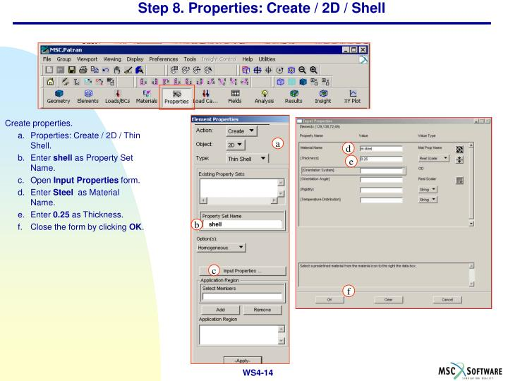 Step 8. Properties: Create / 2D / Shell