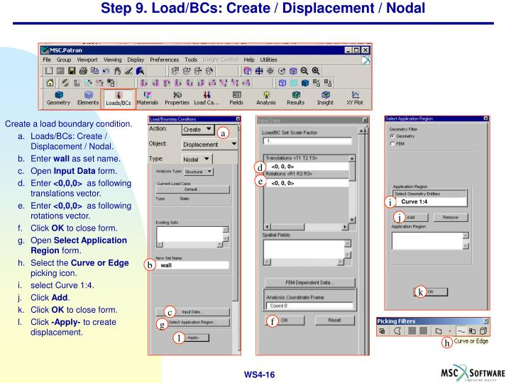Step 9. Load/BCs: Create / Displacement / Nodal