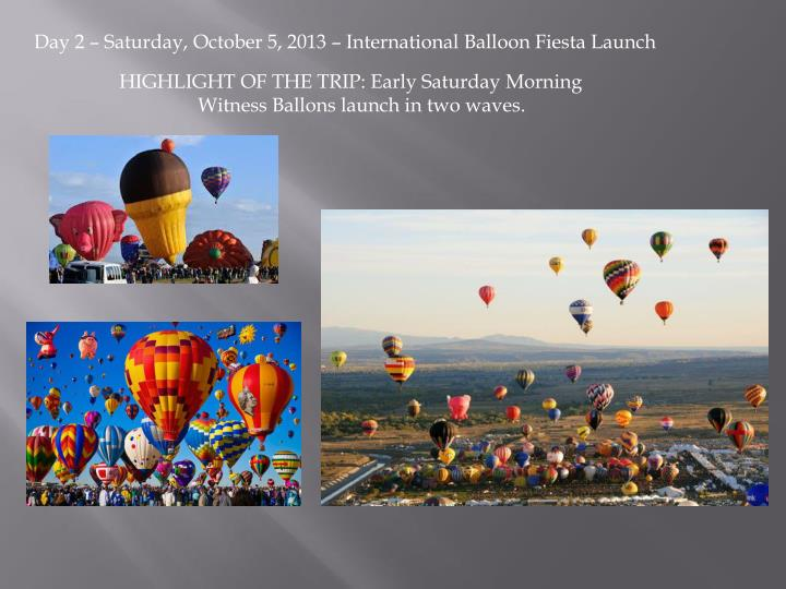 Day 2 – Saturday, October 5, 2013 – International Balloon Fiesta Launch