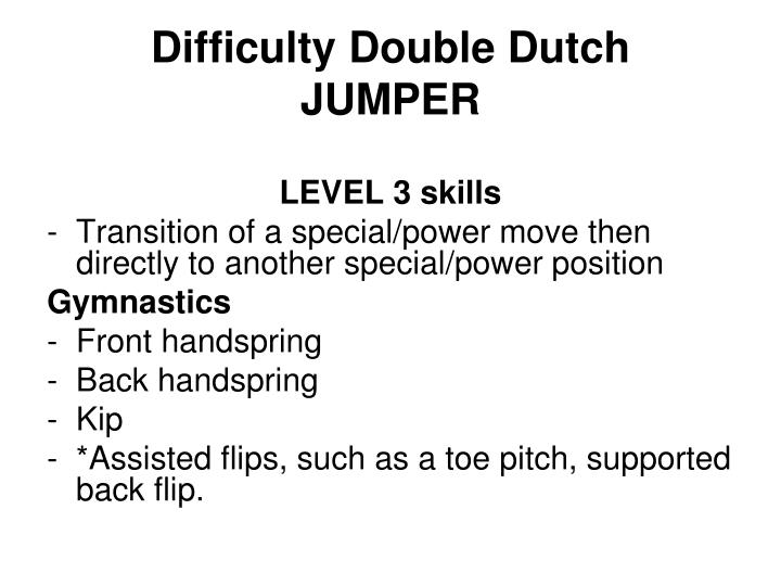 Difficulty Double Dutch