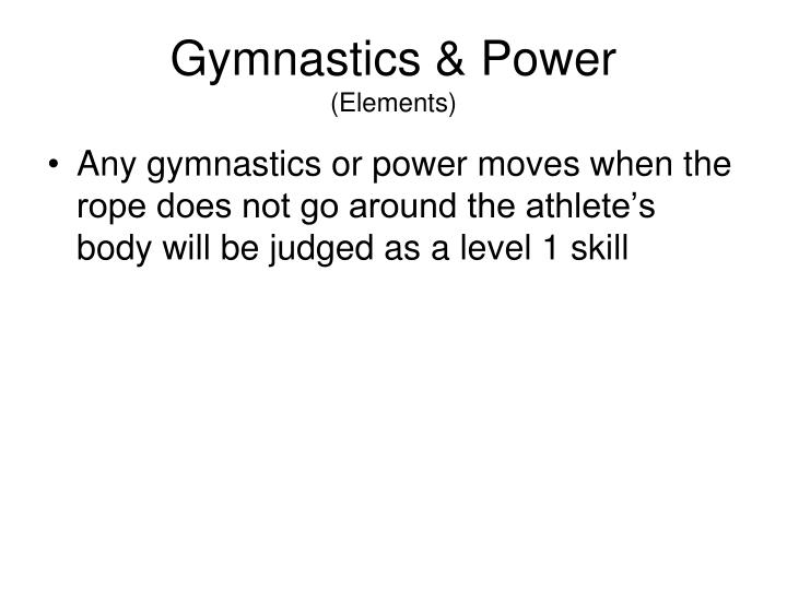 Gymnastics & Power