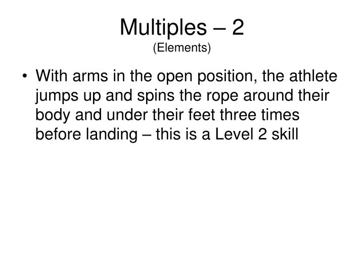Multiples – 2