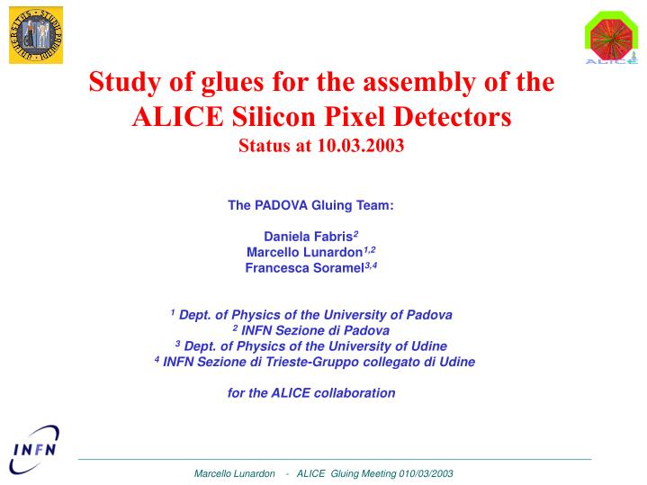 Study of glues for the assembly of the ALICE Silicon Pixel Detectors