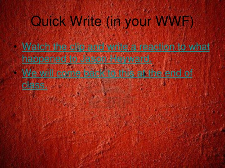 Quick Write (in your WWF)