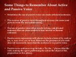 some things to remember about active and passive voice